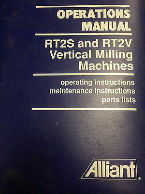 Alliant RT2S & RT2V Vertical Milling Machines Operations Manual