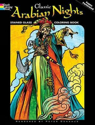 Classic Arabian Nights Stained Glass Coloring Book by Peter Donahue (English) Pa