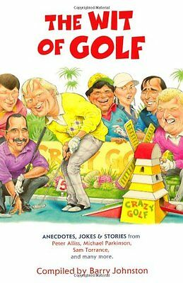 The Wit of Golf,PB,Barry Johnston - NEW