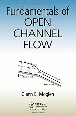 Fundamentals of Open Channel Flow,PB- NEW