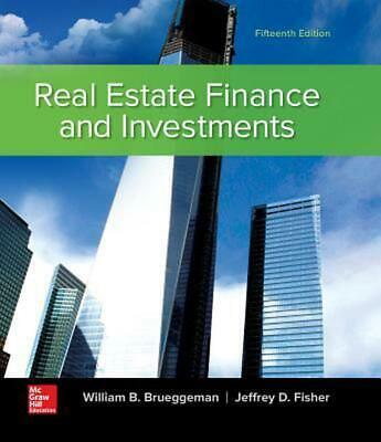 Real Estate Finance and Investments 15th Edition by William B. Brueggeman Hardco