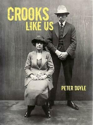 Crooks Like Us by Peter Doyle (English) Paperback Book