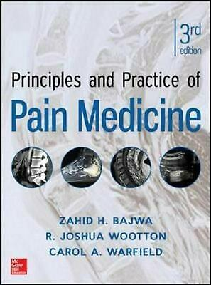 Principles and Practice of Pain Medicine by R. Joshua Wootton (English) Hardcove