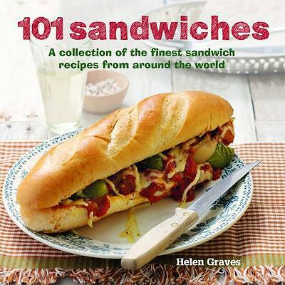 101 Sandwiches - A collection of the finest sand, Helen Graves, New