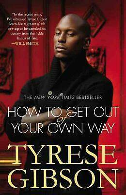 How to Get Out of Your Own Way by Tyrese Gibson (English) Paperback Book Free Sh