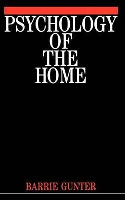 Psychology of the Home by Barrie Gunter Hardcover Book (English)