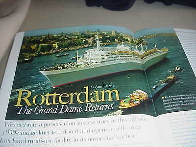 SS ROTTERDAM- The Grand Dame Returns POWER SHIPS Spring 2010