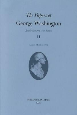 The Papers of George Washington: August-October 1777 by George Washington (Engli