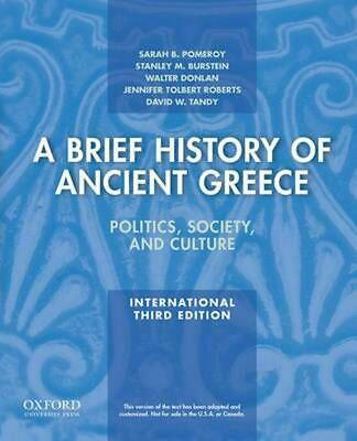 A Brief History of Ancient Greece: Politics, Society, and Culture by Sarah B. Po