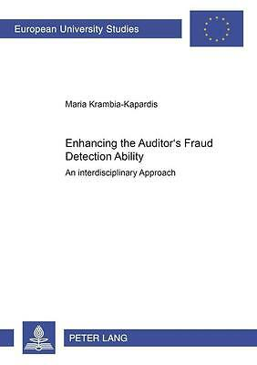Enhancing the Auditor's Fraud Detection Ability - Maria Krambia-Kapardis