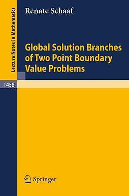 Global Solution Branches of Two Point Boundary Value Problems