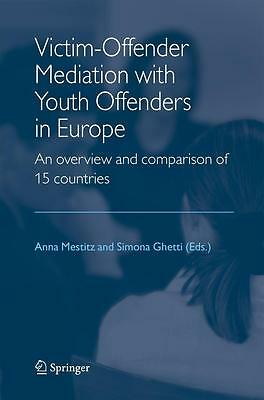 Victim-Offender Mediation with Youth Offenders in Europe Anna Mestitz