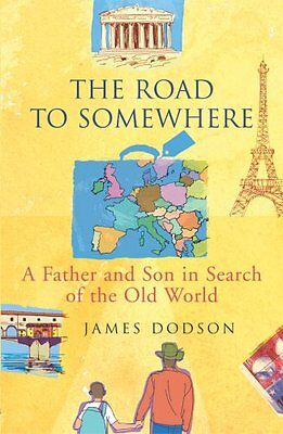 The Road To Somewhere,PB,James Dodson - NEW