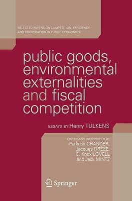 Public Goods, Environmental Externalities and Fiscal Competition Parkash Ch ...