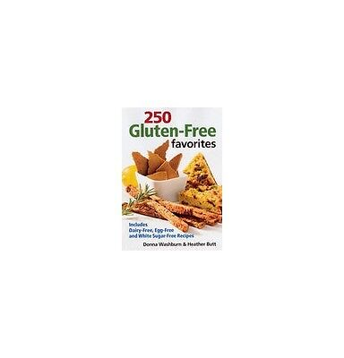 250 Gluten-free Favourites: Includes Dairy-free Egg-free and White Sugar-free R