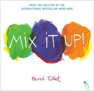Mix it Up! by Herve Tullet Hardcover Book