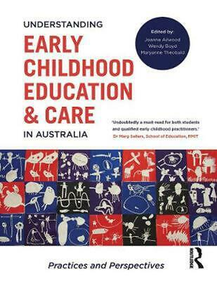 Understanding Early Childhood Education and Care in Australia by Wendy Boyd Pape