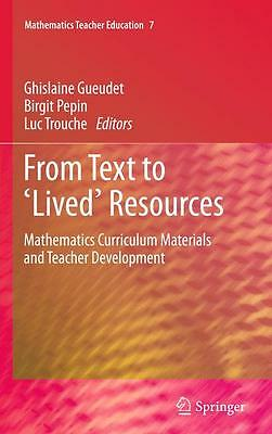 From Text to 'Lived' Resources Ghislaine Gueudet