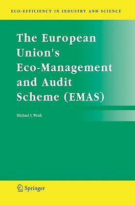The European Union's Eco-Management and Audit Scheme (EMAS) Michael S. Wenk