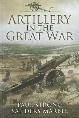 Artillery in the Great War by Paul Strong Paperback Book (English)