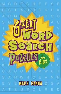 Great Word Search Puzzles for Kids by Mark Danna Paperback Book (English)