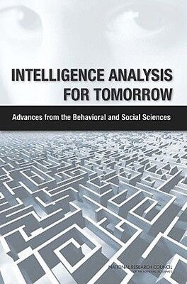 Intelligence Analysis for Tomorrow by Committee on Behavioral Paperback Book