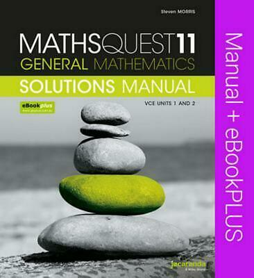 Maths Quest 11 General Mathematics VCE Units 1 and 2 Solutions Manual & eBookPLU