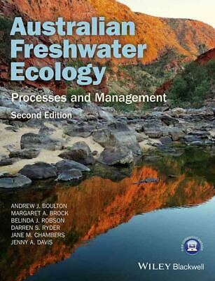 Australian Freshwater Ecology - Processes and Management 2nd Edition by Andrew B