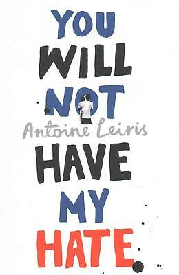You Will Not Have My Hate by Antoine Leiris (English) Hardcover Book Free Shippi