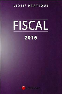 fiscal (édition 2016) Collectif Neuf Livre