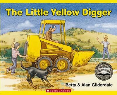 The Little Yellow Digger by Betty Gilderdale Paperback Book Free Shipping!