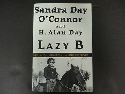 Sandra Day O'Connor & H. Alan Day Signed Lazy B Book Auto PSA/DNA AB702234