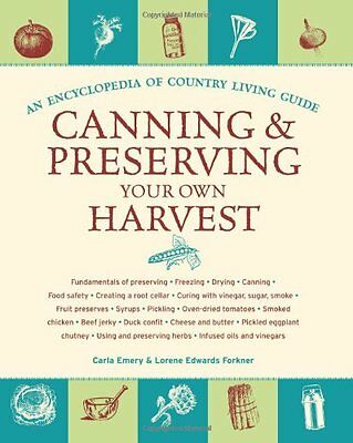 Canning and Preserving Your Own Harvest,PB,Carla Emery, Lorene Forkner-Edwards