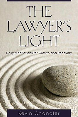 The Lawyers Light: Daily Meditations for Growth and Recovery,PB- NEW