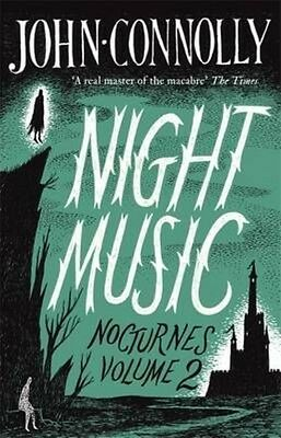 Night Music by John Connolly Paperback Book