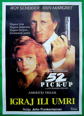 52 Pick-Up-Ann-Margret/r.scheider-Yugo Movie Poster '86