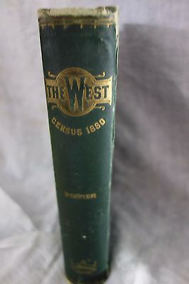 The West:From the Census of 1880-R. Porter-Has Land Grant Fold-Out Map-1882-SALE