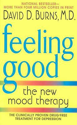 Feeling Good: The New Mood Therapy by David D. M.D. Burns (English) Mass Market