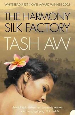 The Harmony Silk Factory by Tash Aw Paperback Book