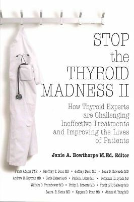 Stop the Thyroid Madness II by Andrew Heyman Paperback Book (English)