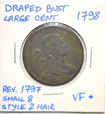 1798 Draped Bust Large Cent (Reverse of 1797, Small 8, Style 2 Hair) VF