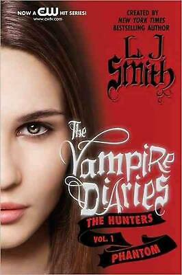 Phantom: The Hunters: Phantom by L.J. Smith (English) Paperback Book Free Shippi