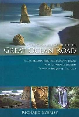 Traveller's Guide to the Great Ocean Road by Richard Everist Paperback Book