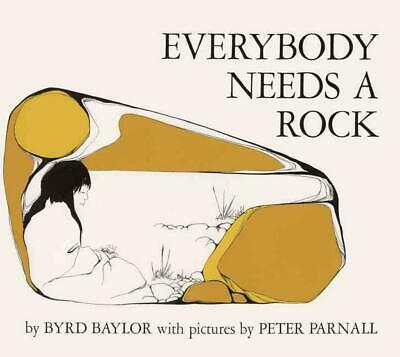 Everybody Needs a Rock by Byrd Baylor (English) Prebound Book Free Shipping!