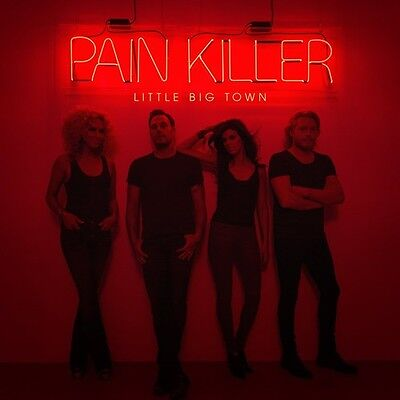 Little Big Town - Pain Killer [New CD]