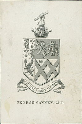 George Canney, M. D. 'Luceat teneat floreat'  Castle, Crown, Lion JD.1266