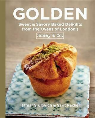 Golden: Sweet & Savory Baked Delights from the Ovens of London's Honey & Co. by