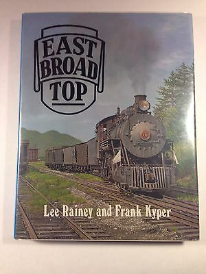 East Broad Top Railroad By Lee Rainey & Frank Kyper(Signed)