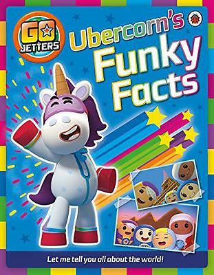 Go Jetters: Ubercorn's Funky Facts,    Paperback Book   9781405927284   NEW