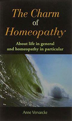 The Charm of Homeopathy, Vervarcke, Anne | Paperback Book | 9782874910029 | NEW